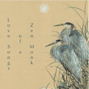 Love Songs of a Zen Monk